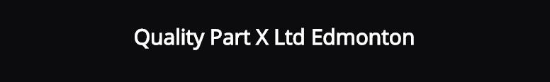 Quality Part X Ltd Edmonton Logo